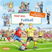 Hör mal (Soundbuch): Fußball. Ab 24 Monate.