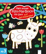 Arena - Mein erster Fühl-Mal-Block (Mit Samt)  Auf dem Bauernhof, Taschenbuch, 20 Seiten, ab 3-6 Jahren. Kyprianou, Marie.
